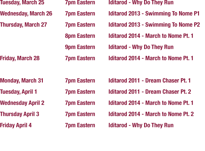 Iditarod Unleashed TV Schedule